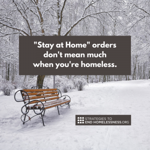 Stay at Home orders don't mean much when you're homeless.
